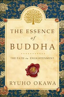 The Essence of Buddha by Ryuho Okawa