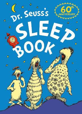 Dr. Seuss's Sleep Book by Dr. Seuss