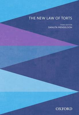 The New Law of Torts by Dr. Danuta Mendelson
