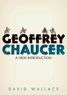 Geoffrey Chaucer by David Wallace