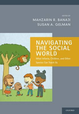 Navigating the Social World by Mahzarin R. Banaji
