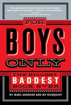 For Boys Only by Marc Aronson