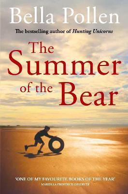 Summer of the Bear by Bella Pollen