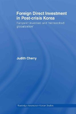 Foreign Direct Investment in Post-Crisis Korea book