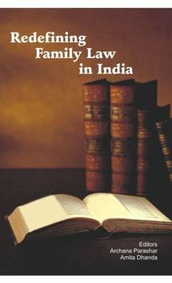 Redefining Family Law in India book