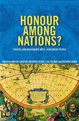 Honour Among Nations? by Marcia Langton