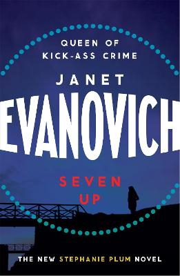 Seven Up: The One With The Mud Wrestling by Janet Evanovich