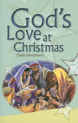 God's Love at Christmas: Daily Devotions by David Fleming