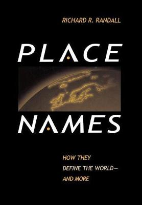 Place Names by Richard R. Randall