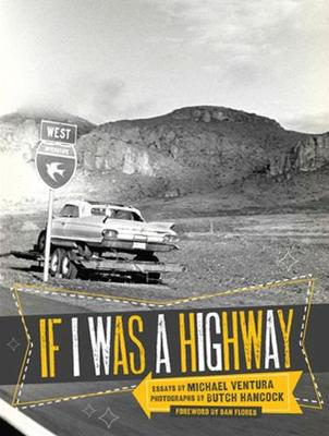 If I Was A Highway by Michael Ventura
