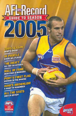 AFL 2005: The Official Statistical History of the AFL: 2005 by Michael Lovett