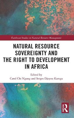 Natural Resource Sovereignty and the Right to Development in Africa book