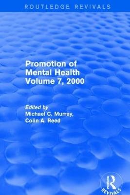 Revival: Promotion of Mental Health (2001): Volume 7, 2000 book