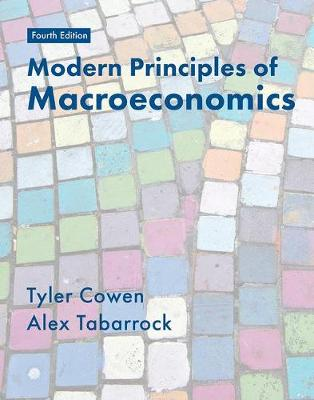Modern Principles of Macroeconomics by Tyler Cowen