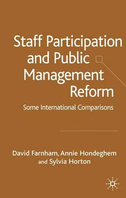 Staff Participation and Public Management Reform by Annie Hondeghem