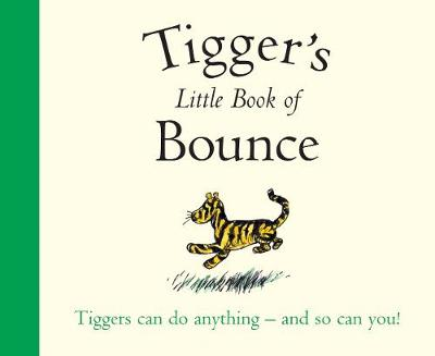 Winnie-the-Pooh: Tigger's Little Book of Bounce by Egmont Publishing UK