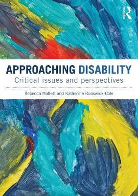 Approaching Disability by Rebecca Mallett