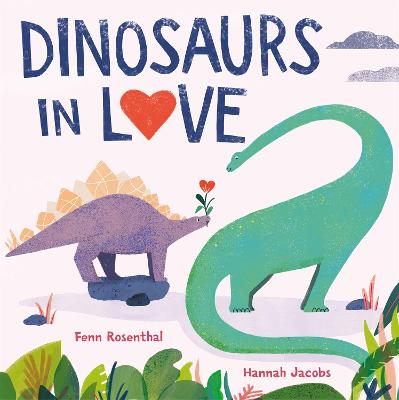 Dinosaurs in Love book
