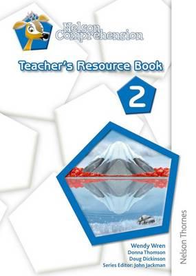Nelson Comprehension Teacher's Resource Book 2 by Wendy Wren
