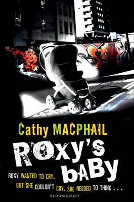Roxy's Baby by Catherine MacPhail
