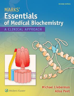 Marks' Essentials of Medical Biochemistry by Michael A. Lieberman
