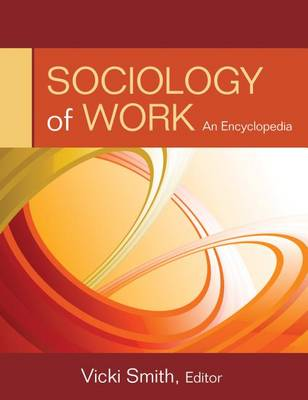 Sociology of Work by Vicki Smith