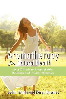 Aromatheraphy for Natural Health book