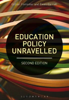 Education Policy Unravelled by Gillian Forrester
