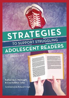 Strategies to Support Struggling Adolescent Readers, Grades 6-12 book