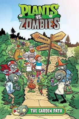 Plants Vs. Zombies Volume 16: The Garden Path by Paul Tobin