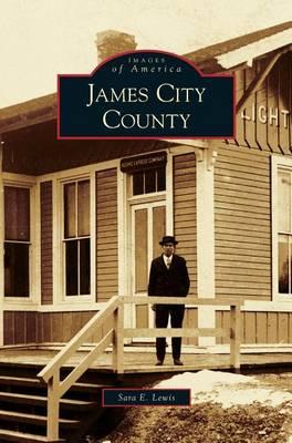 James City County by Sara E Lewis