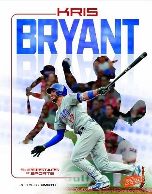 Kris Bryant by Tyler Omoth