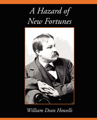 A Hazard of New Fortunes by William Dean Howells