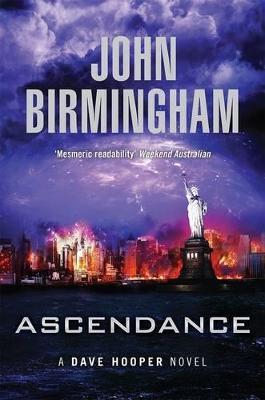 Ascendance by John Birmingham