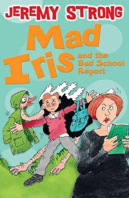 Mad Iris and the Bad School Report book