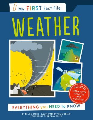 My First Fact File Weather: Everything you Need to Know by JEN GREEN