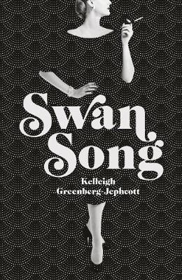 Swan Song by Kelleigh Greenberg-Jephcott