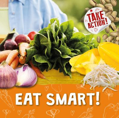 Eat Smart! by Kirsty Holmes