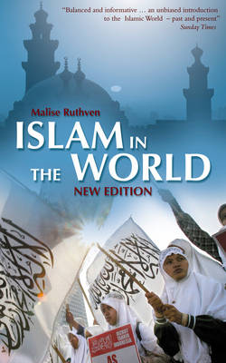 Islam in the World by Malise Ruthven