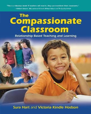The Compassionate Classroom by Sura Hart