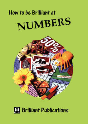 How to be Brilliant at Numbers by Beryl Webber