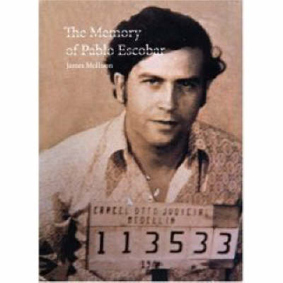 Memory of Pablo Escobar book
