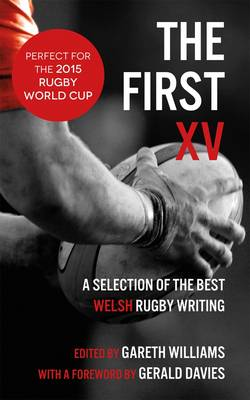 The First XV by Gareth Williams