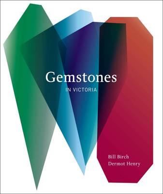 Gemstones in Victoria by Bill Birch