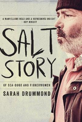 Salt Story: Of Seadogs And Fisherwomen book
