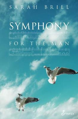 Symphony for the Man by Sarah Brill
