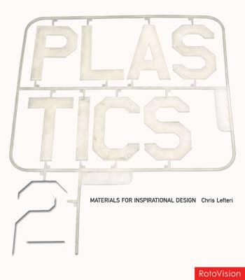 Plastics 2 by Chris Lefteri
