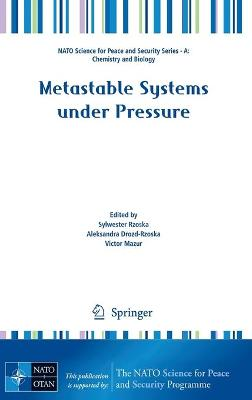 Metastable Systems under Pressure by Sylwester J. Rzoska