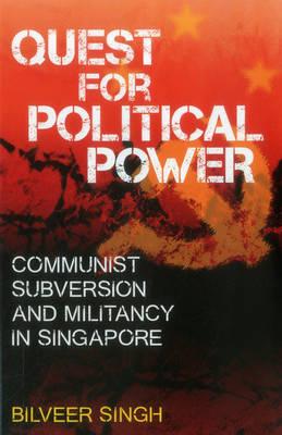 Quest for Political Power by Bilveer Singh