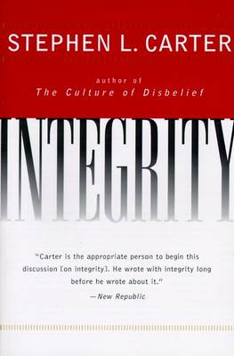 Integrity by Stephen L. Carter